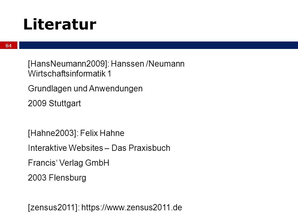 Literatur [HansNeumann2009]: Hanssen /Neumann Wirtschaftsinformatik 1